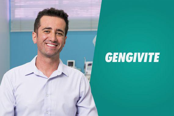 Gengivite   Sintomas, causas e dicas